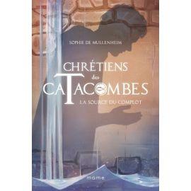 Chrétiens des Catacombes 4