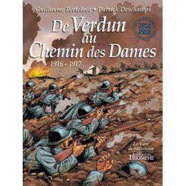 De Verdun au Chemin des Dames 1916-1917