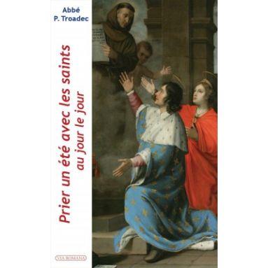 Prier un été avec les saints au jour le jour