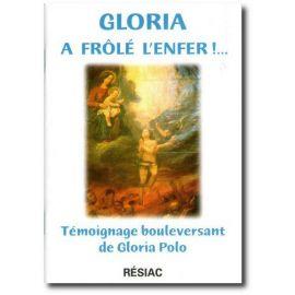Gloria a frôlé l'Enfer !