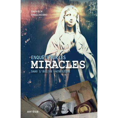 Enquête sur les miracles dans l'Eglise catholique