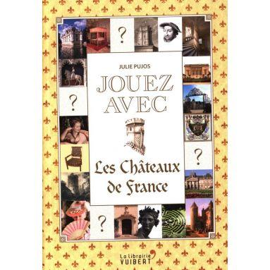 Jouez avec les Châteaux de France