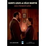Saints Louis et Zélie Martin - Dieu Premier Servi