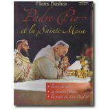 Padre Pio et la Sainte Messe