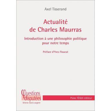 Actualité de Charles Maurras
