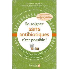 Se soigner sans antibiotiques c'est possible !