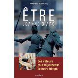 Être Jeanne d'Arc