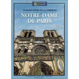 Les riches heures de la cathédrale Notre-Dame de Paris