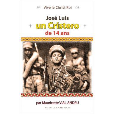 José Luis un Cristero de 14 ans