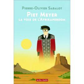 Piet Meyer la voix de l'Afrikanerdom