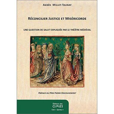 Réconcilier Justice et Miséricorde