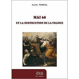 Mai 68 et la destruction de la France