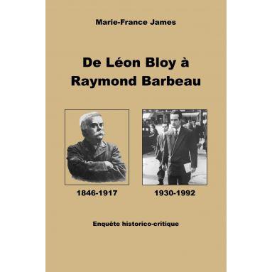 De Léon Bloy à Raymond Barbeau