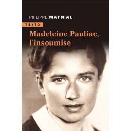 Madeleine Pauliac l'insoumise
