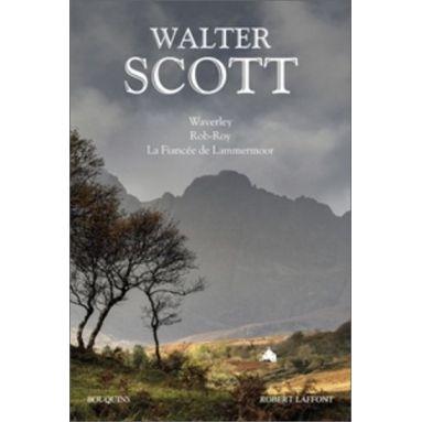 Waverley, Rob-Roy, La Fiancée de Lammermoor