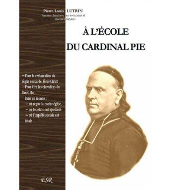 A l'école du cardinal Pie