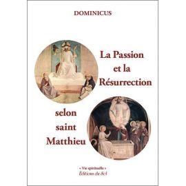 La Passion et la Résurrection selon saint Matthieu