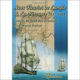 Avec Fleuriot de Langle & La Pérouse 1785-1788