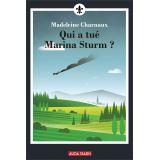 Qui a tué Marina Sturm ?