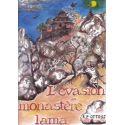 L'évasion du monastère lama