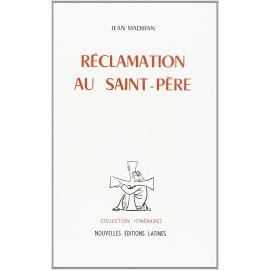 Réclamation au saint Père