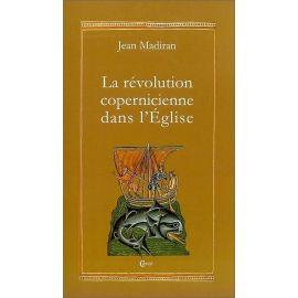 La révolution copernicienne dans l'Eglise