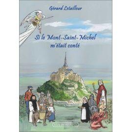 Si le Mont-Saint-Michel m'était conté