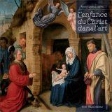 L'enfance du Christ dans l'art