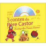 3 Contes du Père Castor au pays des Frères Grimm