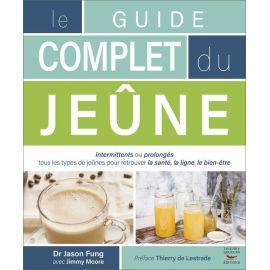 Le Guide complet du Jeûne