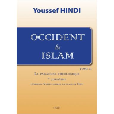 Occident & islam - Tome 2