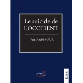 Le suicide de l'Occident
