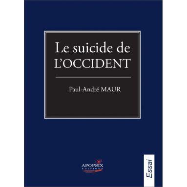 Le suicide de l'Occident