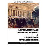 Le Parlement aux mains des banques