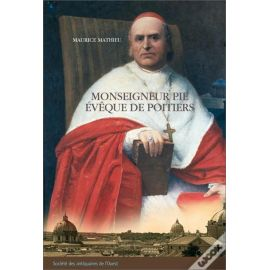 Monseigneur Pie évêque de Poitiers