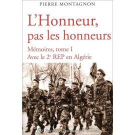 L'Honneur pas les honneurs - Mémoires tome 1