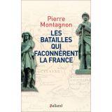 Les batailles qui façonnèrent la France