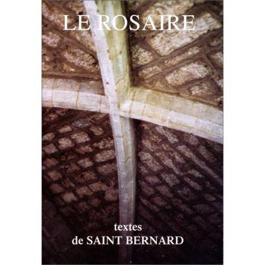 Le Rosaire, textes de saint Bernard
