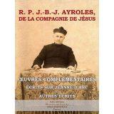 Oeuvres complémentaires - Ecrits sur Jeanne d'Arc