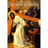 Chemin de Croix avec Padre Pio
