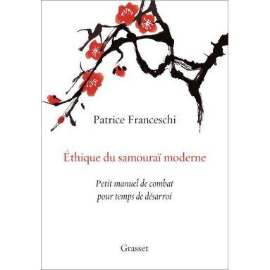 Ethique du Samouraï moderne