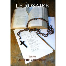 Le Rosaire, textes du père Chevrier