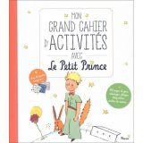 Mon grand cahier d'activités avec le Petit Prince