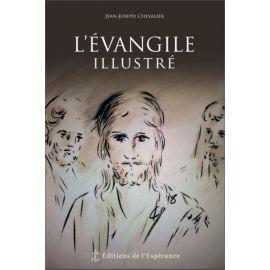 Jean-Joseph Chevalier - L'Evangile illustré