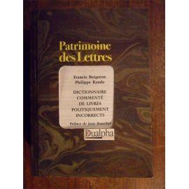 Francis Bergeron - Dictionnaire commenté de Livres politiquement incorrects