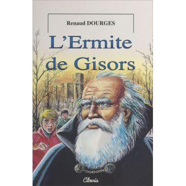Renaud Dourges - L'Ermite de Gisors