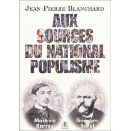 Jean-Pierre Blanchard - Aux sources du national populisme