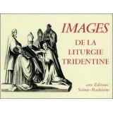 Images de la Liturgie tridentine