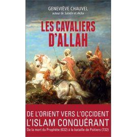Geneviève Chauvel - Les cavaliers d'Allah