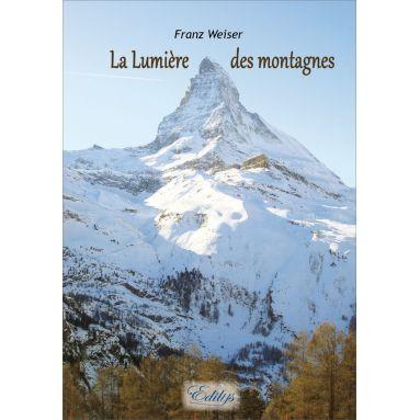 Père Franz Weiser - La Lumière des montagnes